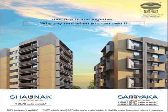 Why pay rent when you can own it at Bakeri Projects in Ahmedabad