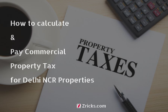 How to calculate and pay Commercial Property Tax for Delhi NCR properties