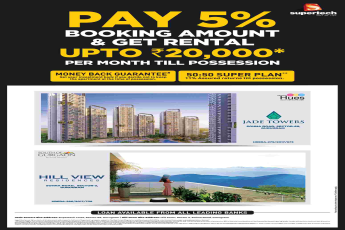 Pay 5% booking amount & get rental up to Rs. 20,000 per month till possession at Supertech projects in Gurgaon
