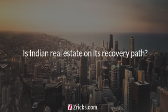 Is Indian real estate on its recovery path?