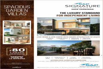 The luxury standard for independent living at S And P Signature Villas, Chennai
