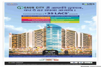 Book commercial shops @ Rs. 35 Lacs onwards at Gaur City Center in Greater Noida